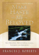 Make Haste My Beloved