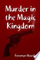 Murder in the Magic Kingdom