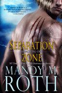 Separation Zone