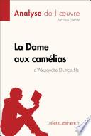 La Dame aux camélias d'Alexandre Dumas fils (Analyse de l'oeuvre)