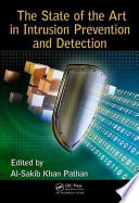 The State of the Art in Intrusion Prevention and Detection