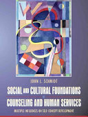 Social and Cultural Foundations of Counseling and Human Services