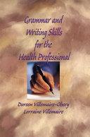 Grammar and Writing Skills for the Health Professional Pdf/ePub eBook