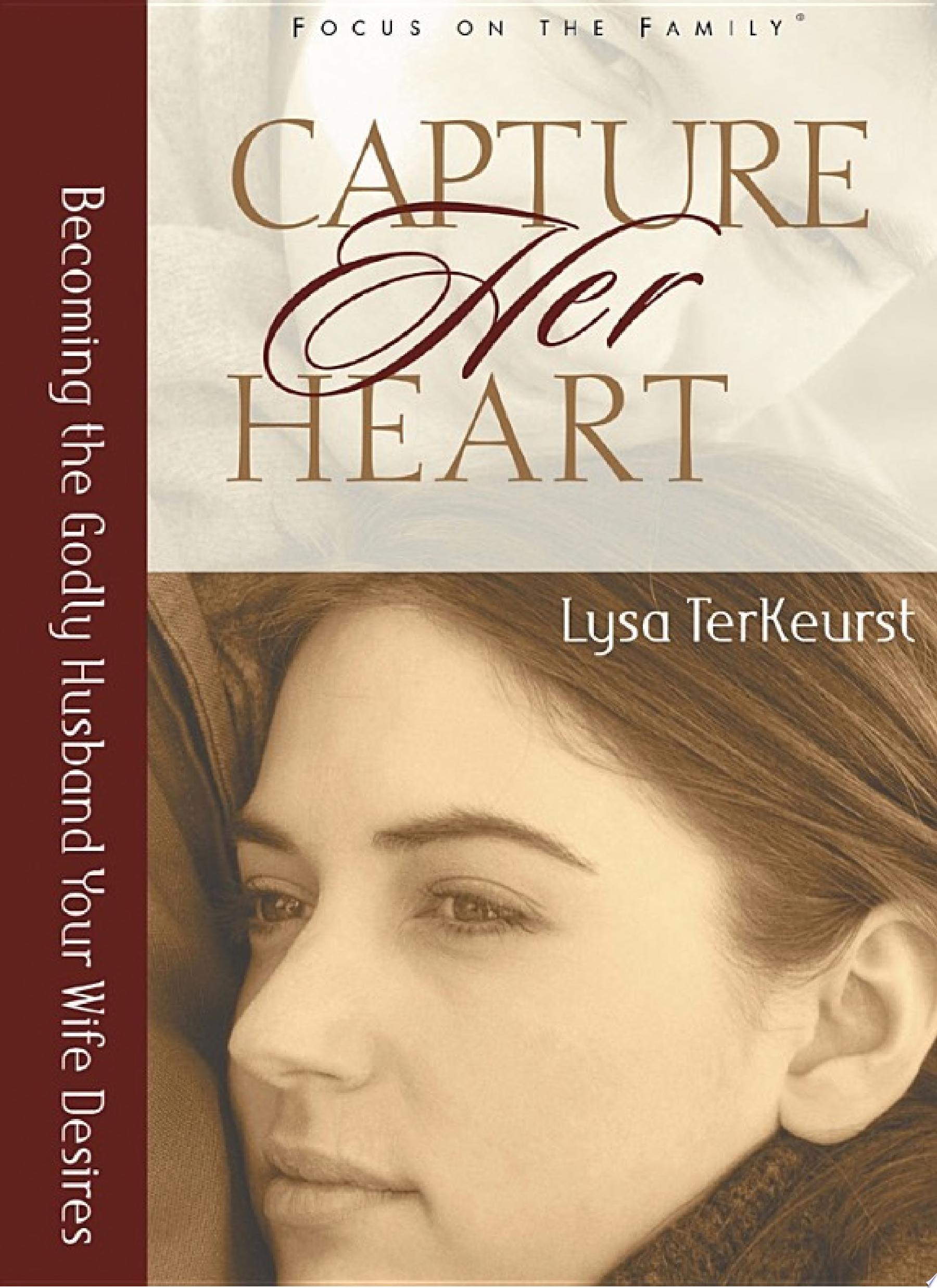 Capture Her Heart