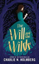 The Will and the Wilds Book