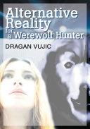 Pdf Alternative Reality for a Werewolf Hunter