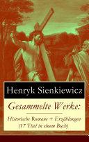 Gesammelte Werke: Historische Romane + Erzählungen (17 Titel in einem Buch) - Vollständige deutsche Ausgabe