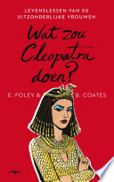 Wat Zou Cleopatra Doen