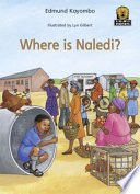 Books - Junior African Writers Series Starter Level 1: Where is Naledi | ISBN 9780435895013