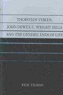 Thorstein Veblen, John Dewey, C. Wright Mills and the ...