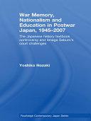 War Memory  Nationalism and Education in Postwar Japan