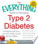 The Everything Guide to Managing Type 2 Diabetes Book
