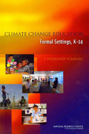 Climate Change Education in Formal Settings  K 14
