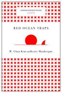 Red Ocean Traps  Harvard Business Review Classics