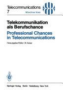 Telekommunikation als Berufschance   Professional Chances in Telecommunications