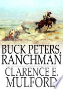 Read Online Buck Peters, Ranchman For Free
