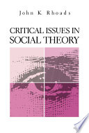 Critical Issues in Social Theory Book