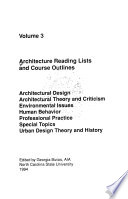 Architectural Design, Architectural Theory and Criticism, Environmental Issues, Human Behavior, Professional Practice, Special Topics, Urban Design Theory and History