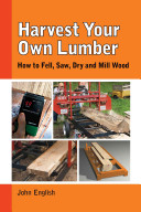 Harvest Your Own Lumber