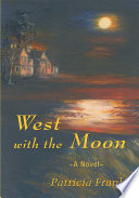 West With The Moon Book PDF
