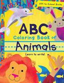 ABC Coloring Book of Animals  Children s Book  Alphabet Book  Preschoolers Book  Age 3 5