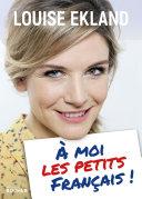 Pdf À moi les petits Français ! Telecharger