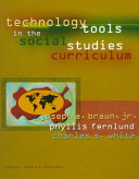 Technology Tools In The Social Studies Curriculum