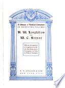 H. W. Longfellow and W. C. Bryant