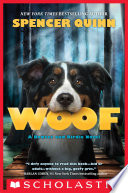 Woof  A Bowser and Birdie Novel