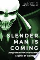 Slender Man Is Coming