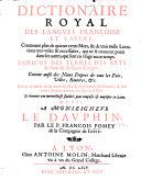 Dictionaire royal des langues françoise et latine, etc