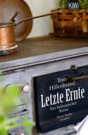 Letzte Ernte  : Ein kulinarischer Krimi. Xavier Kieffers dritter Fall