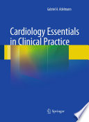 Cardiology Essentials in Clinical Practice