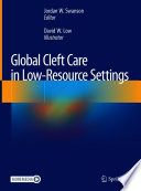 Global Cleft Care in Low Resource Settings