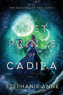 The Lost Prince of Cadira