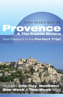 Open Road S Best Of Provence   The French Riviera