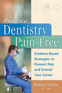 Practice Dentistry Pain-Free