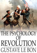 The Psychology of Revolution Pdf/ePub eBook