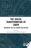 The Digital Transformation of Labor  Open Access  Book