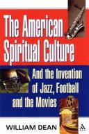 The American Spiritual Culture