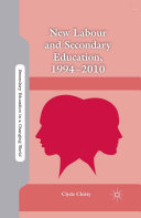 Pdf New Labour and Secondary Education, 1994-2010