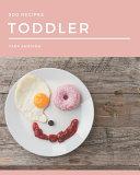 500 Toddler Recipes