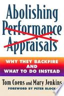 Abolishing Performance Appraisals Book