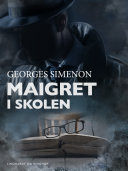Pdf Maigret i skolen Telecharger