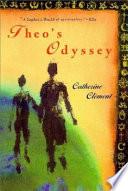 """Theo's Odyssey"" by Catherine Clément, Steve Cox, Ros Schwartz"