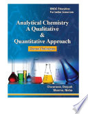 Analytical Chemistry A Qualitative and Quantitative Approach Book