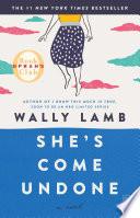 She s Come Undone