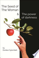 The Seed of the Woman and the Power of Darkness