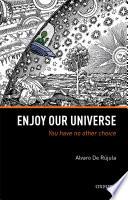 Enjoy Our Universe Book