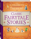 The Children s Illustrated Treasury of Classic Fairy Tale Stories